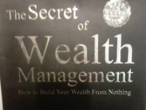 The Secret of Wealth Management