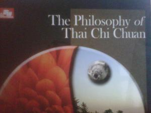The Philosophy of Thai Chi Chuan