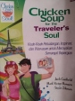 Chicken'Soup for the Traveller's Soul